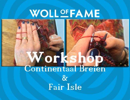 WORKSHOP CONTINENTAAL BREIEN EN FAIR ISLE 16 MAART  VOLGEBOEKT